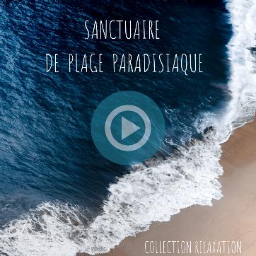 Sanctuaire de plage paradisiaque